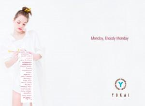 YOKAI / Monday, bloody Monday, Cape Town South Africa